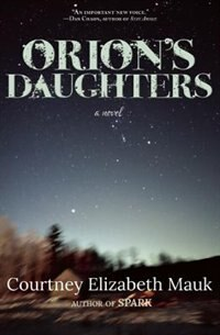 Orion's Daughters by Courtney Elizabeth Mauk