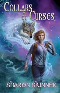 Collars and Curses by Sharon A Skinner