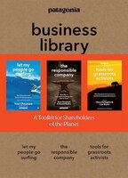 The Patagonia Business Library: Including Let My People Go Surfing, The Responsible Company, And…