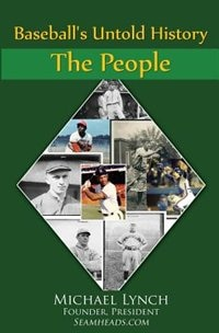Baseball's Untold History: Volume 1 - The People