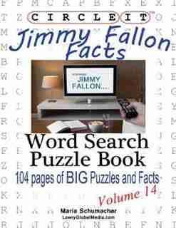 Circle It, Jimmy Fallon Facts, Word Search, Puzzle Book by Lowry Global Media LLC