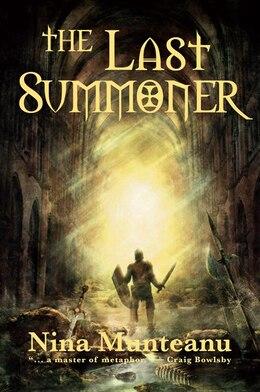 Book The Last Summoner by Nina Munteanu