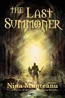 The Last Summoner by Nina Munteanu