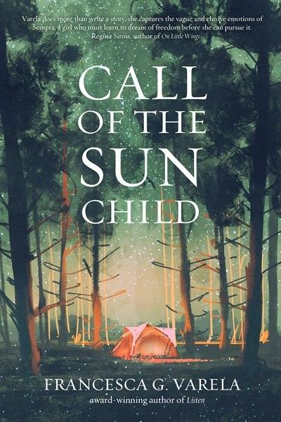 Call of the Sun Child by Francesca G. Varela