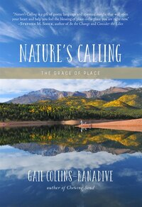 Nature's Calling: The Grace of Place
