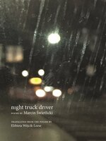 Night Truck Driver: 49 Poems