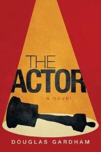 The Actor by Douglas Gardham