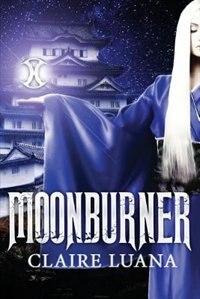 Moonburner by Claire Luana