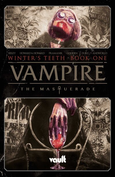 Vampire: The Masquerade Volume 1 de Tim Seeley