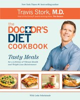 The Doctor's Diet Cookbook: Tasty Meals For A Lifetime Of Vibrant Health And Weight Loss Maintenance