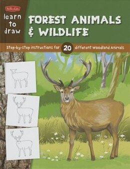 Book Learn to Draw Forest Animals & Wildlife: Step-by-step instructions for 20 different woodland animals by Walter Foster Creative Team