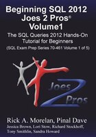 Beginning Sql 2012 Joes 2 Pros Volume 1: The Sql Queries 2012 Hands-on Tutorial For Beginners (sql…