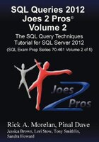 Sql Queries 2012 Joes 2 Pros® Volume 2: The Sql Query Techniques Tutorial For Sql Server 2012 (sql…