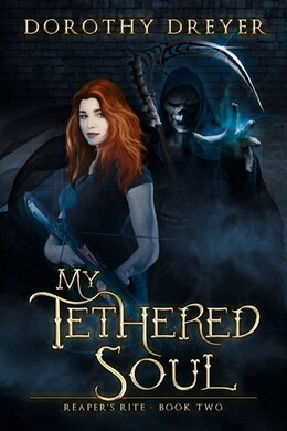Book My Tethered Soul by Dorothy Dreyer