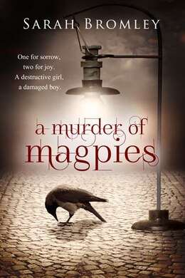 Book A Murder Of Magpies by Sarah Bromley