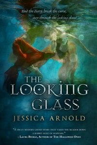 Book The Looking Glass by Jessica Arnold