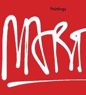 Eddie Martinez: Paintings by Glenn O'Brien
