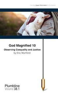 God Magnified 10: Observing Coequality and Justice