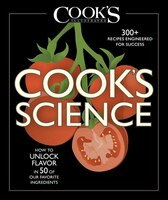 Cook's Science: How To Unlock Flavor In 50 Of Our Favorite Ingredients