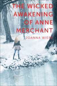 The Wicked Awakening of Anne Merchant: Book Two of the V Trilogy