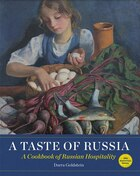 A Taste Of Russia: A Cookbook Of Russia Hospitality
