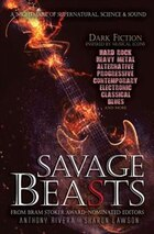 Savage Beasts: Anthology of Science Fiction and Horror Stories