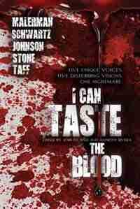 I Can Taste the Blood by Josh Malerman