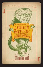 A Hanging At Cinder Bottom: A Novel