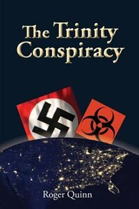 The Trinity Conspiracy by Roger Quinn