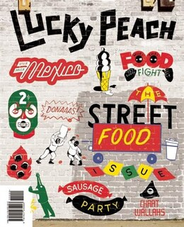 Book Lucky Peach Issue 10: The Street Food Issue by David Chang
