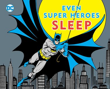 EVEN SUPER HEROES SLEEP by David Katz