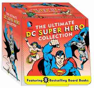 The Ultimate DC Super Hero Collection: 8 Bestselling Board Books by David Bar Katz
