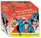 The Ultimate DC Super Hero Collection: 8 Bestselling Board Books