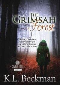 The Grimsah Forest: The Grimsah Forest - Book 1 by K. L. Beckman