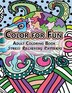 Color For Fun Adult Coloring Book: Stress Relieving Patterns by Adult Coloring Book