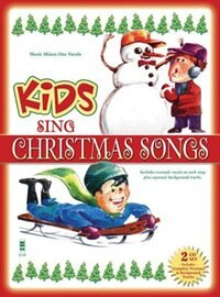 Kids Sing Christmas Songs by Hal Leonard Corp.