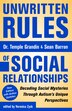 Unwritten Rules Of Social Relationships: Decoding Social Mysteries Through The Unique Perspectives Of Autism: New Edition With Author Updates by Temple Grandin