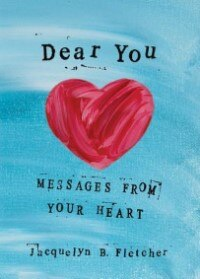 Dear You: Messages from Your Heart