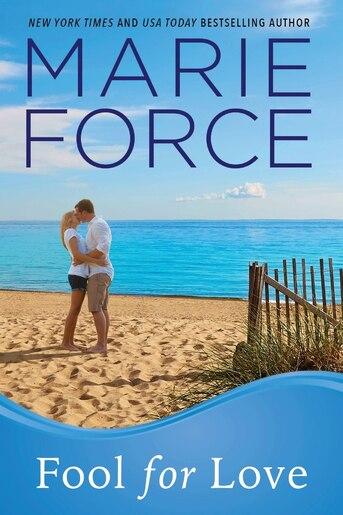 Fool for Love: Gansett Island Series, Book 2 de Marie Force