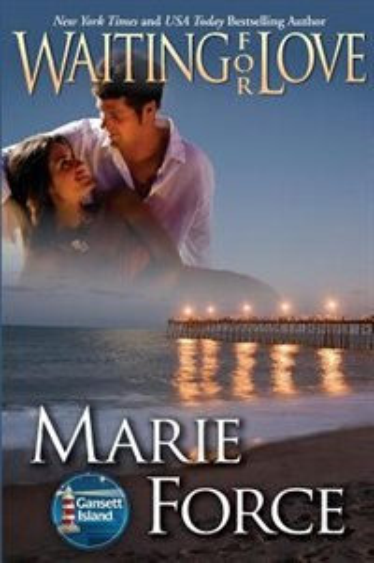 Waiting for Love (Gansett Island Series, Book 8): Gansett Island Series, Book 8 de Marie Force
