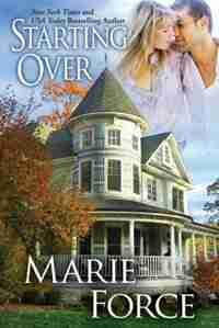 Starting Over (Treading Water Series, Book 3): Treading Water Series, Book 3 by Marie Force