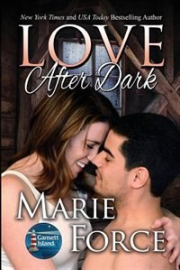 Book Love After Dark: Gansett Island Series, Book 13 by Marie Force