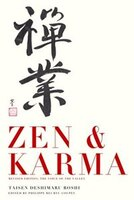 Zen & Karma: Teachings of Roshi Taisen Deshimaru