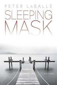 Sleeping Mask: Fictions