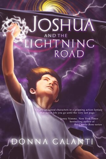 Joshua And The Lightning Road de Donna Galanti