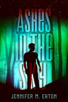 Book Ashes In The Sky by Jennifer M. Eaton