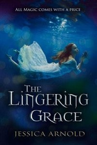 Book The Lingering Grace by Jessica Arnold
