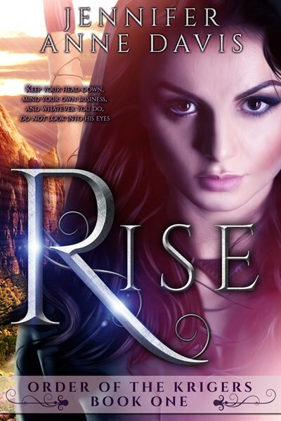 Rise by Jennifer Anne Davis