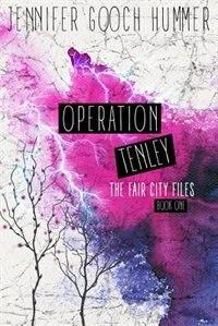 Operation Tenley by Jennifer Gooch Hummer