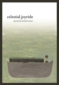 Celestial Joyride by Michael Waters